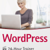 WordPress 24-Hour Trainer, Plumley G.