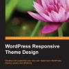WordPress Responsive Theme Design, Marcovic D.