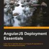 AngularJS Deployment Essentials