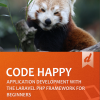 Laravel: Code Happy (EN)