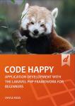 Laravel: Code Happy