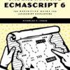 Понимание ECMASCRIPT 6 Николас Закас [En] (Nicholas Zakas  Understanding ECMASCRIPT 6)2016 PDF