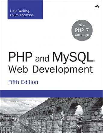 PHP and MySQL Web Development, 5th Edition