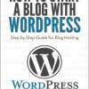 How to Start a Blog with WordPress, Nikos Souris (2016) PDF
